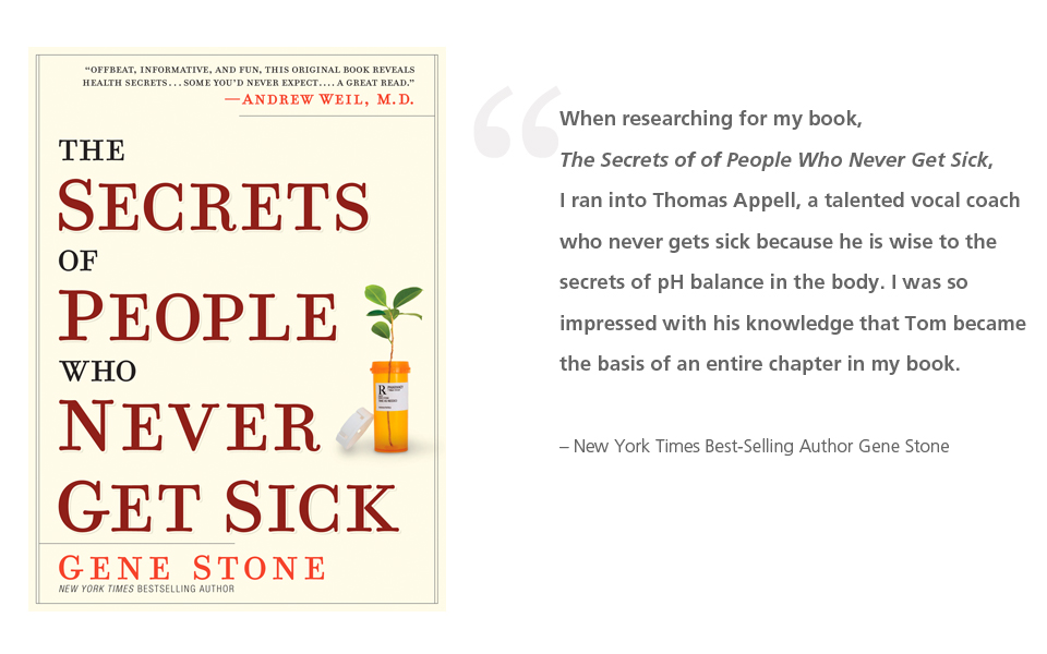 "New York Times Best-Selling Author Gene Stone Devotes Entire Chapter of ""Secrets of People Who Never Get Sick"" To Orange County Vocal Coach Thomas Appell"